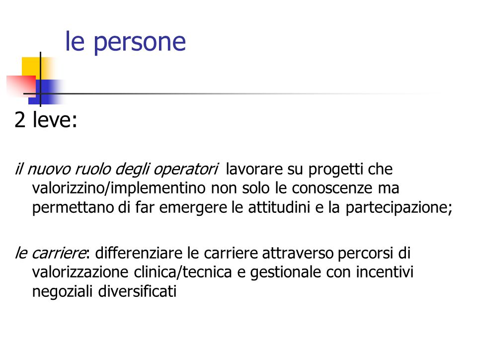 le persone 2 leve: