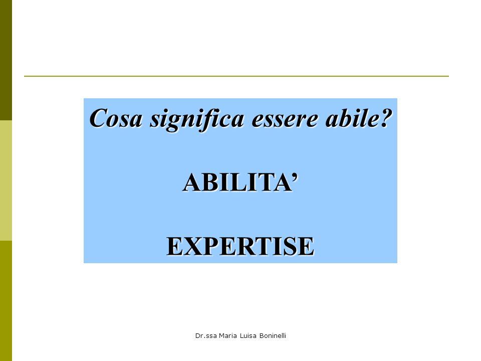 Cosa significa essere abile ABILITA' EXPERTISE