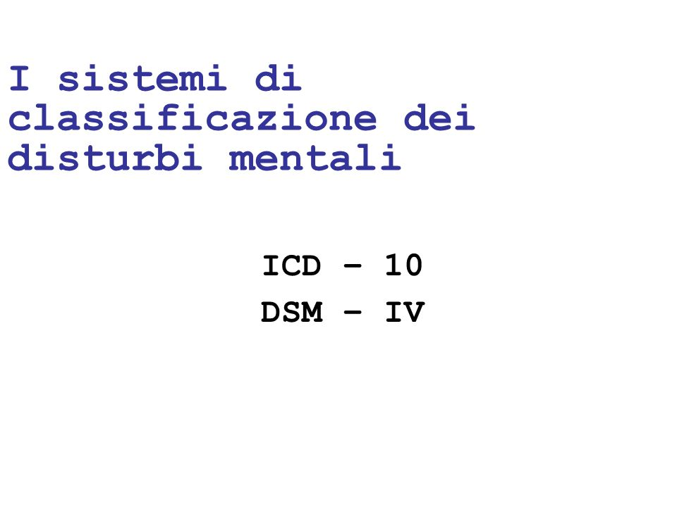 I sistemi di classificazione dei disturbi mentali