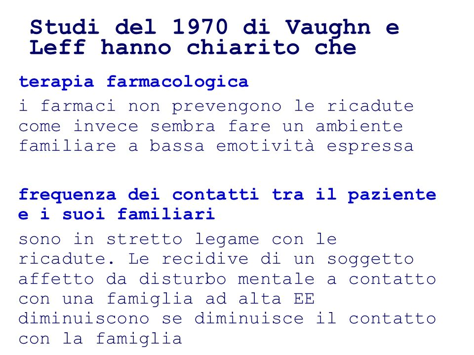 Studi del 1970 di Vaughn e Leff hanno chiarito che