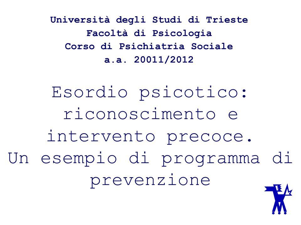 Università degli Studi di Trieste Corso di Psichiatria Sociale