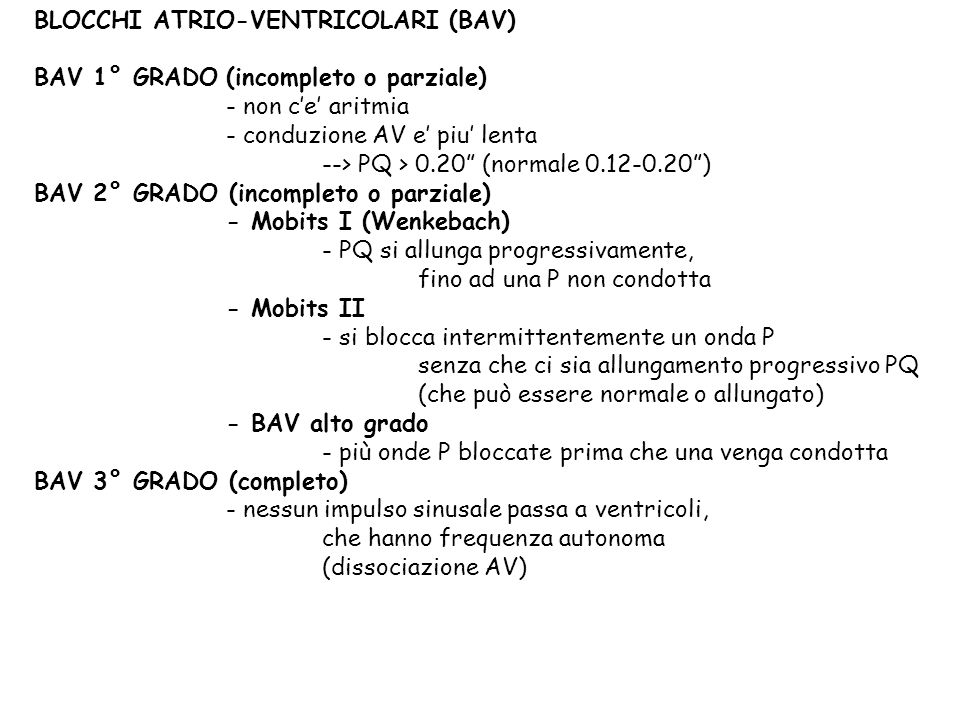 BLOCCHI ATRIO-VENTRICOLARI (BAV)