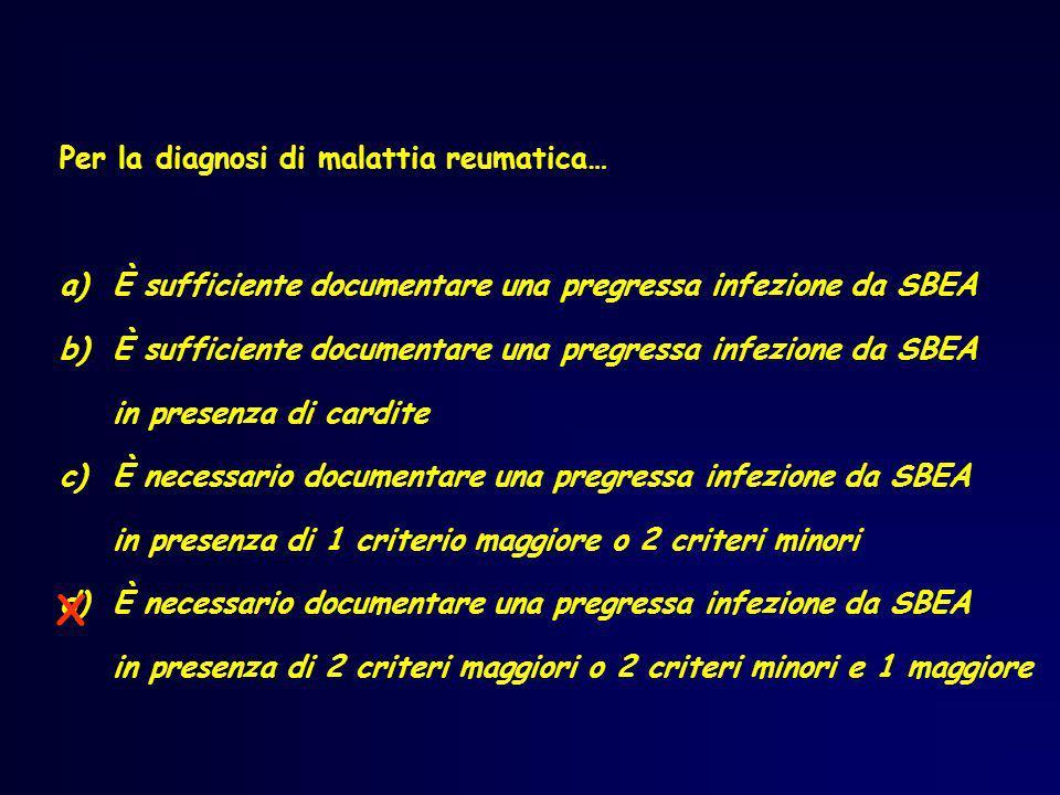 X Per la diagnosi di malattia reumatica…