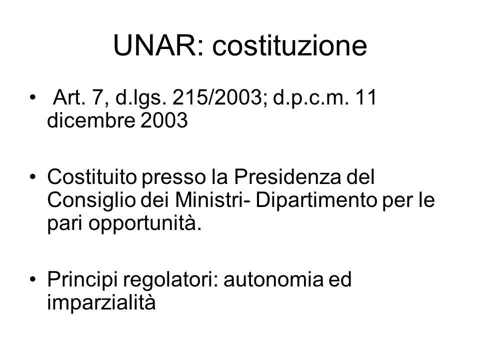 UNAR: costituzione Art. 7, d.lgs. 215/2003; d.p.c.m. 11 dicembre 2003