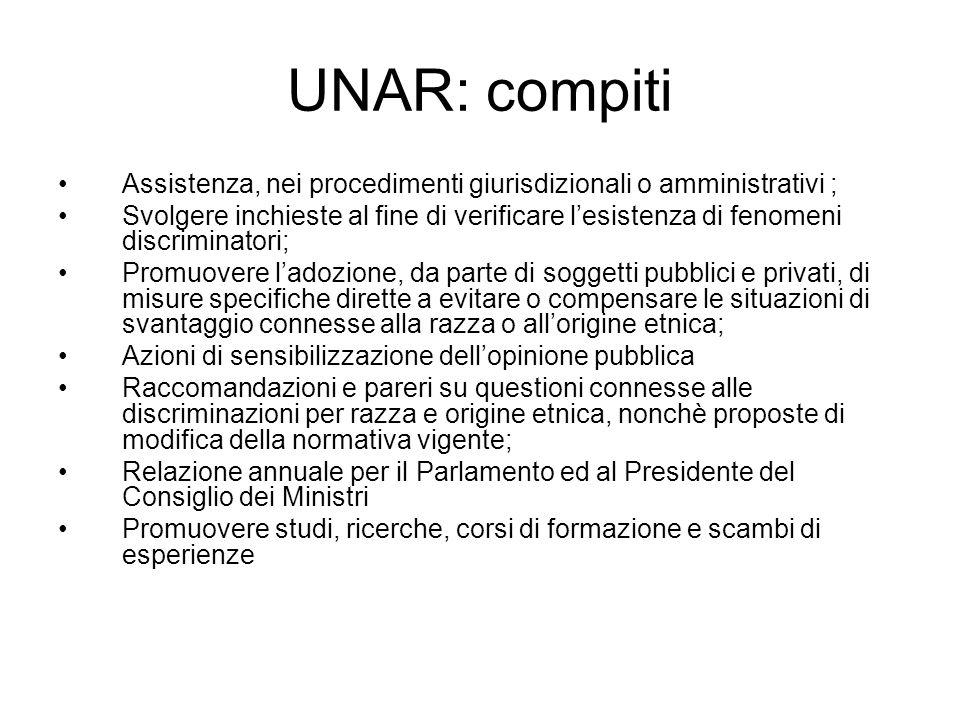 UNAR: compiti Assistenza, nei procedimenti giurisdizionali o amministrativi ;