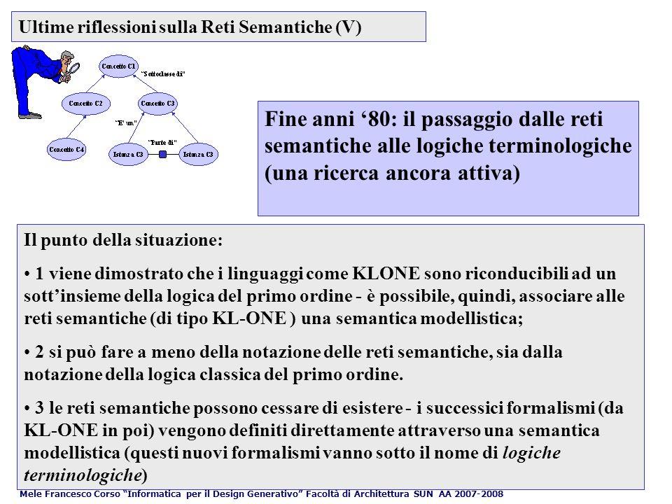 Ultime riflessioni sulla Reti Semantiche (V)