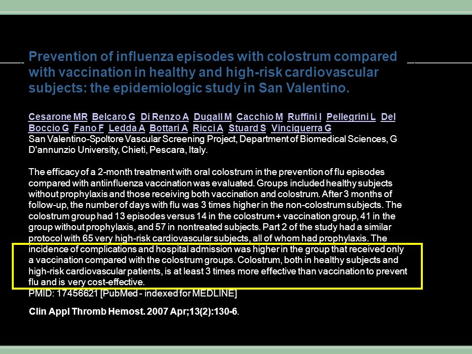 Prevention of influenza episodes with colostrum compared with vaccination in healthy and high-risk cardiovascular subjects: the epidemiologic study in San Valentino.