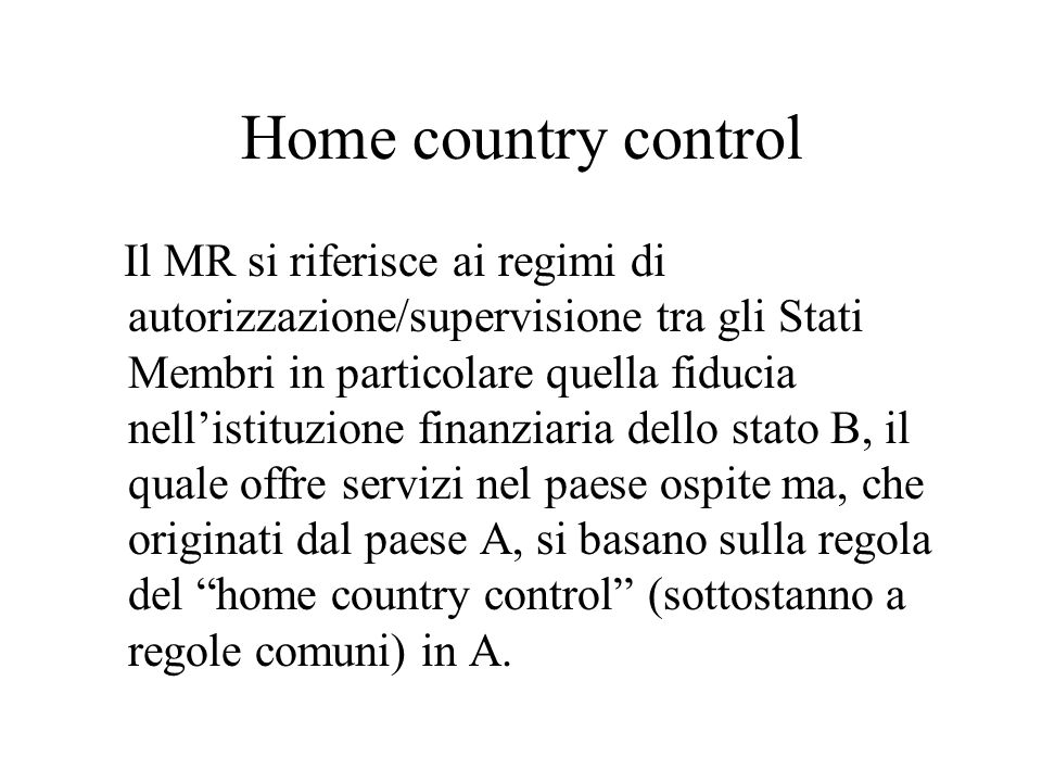 Home country control