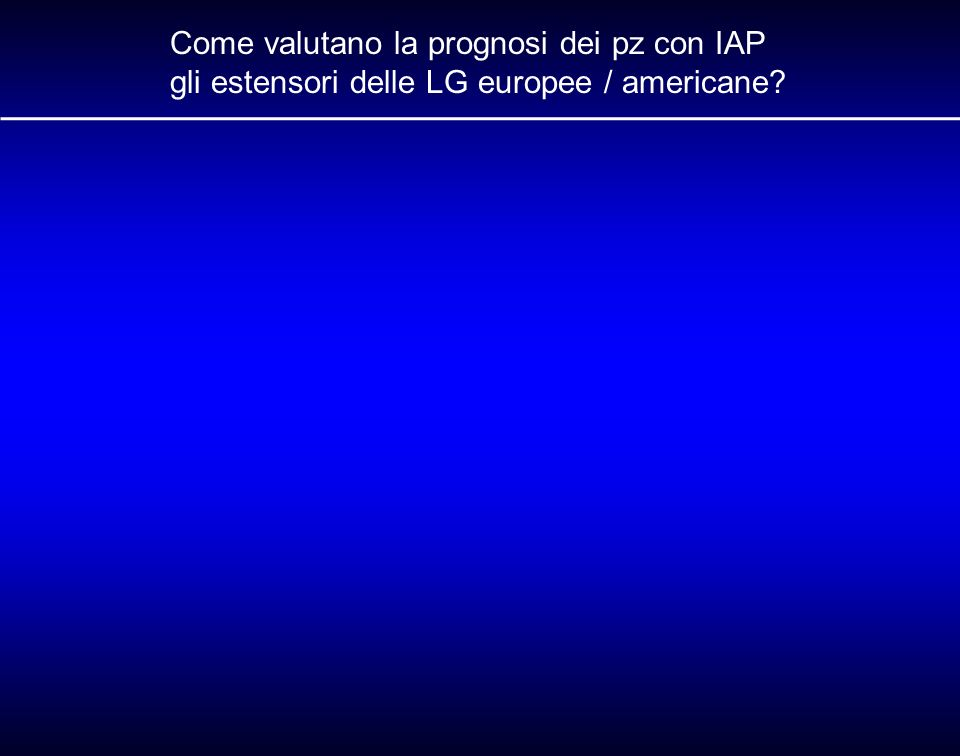 Come valutano la prognosi dei pz con IAP