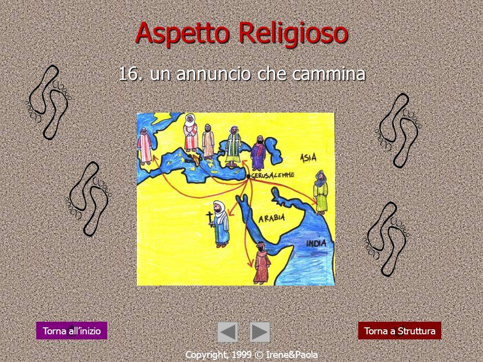 Aspetto Religioso 16. un annuncio che cammina