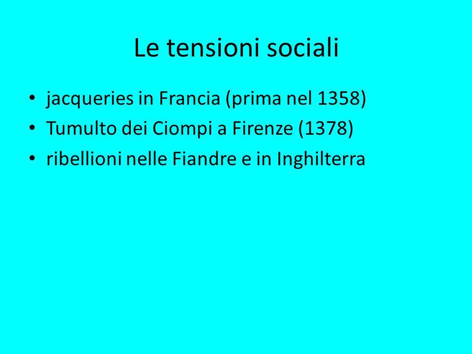 Le tensioni sociali jacqueries in Francia (prima nel 1358)