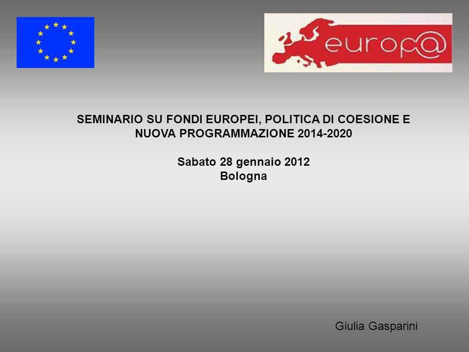 SEMINARIO SU FONDI EUROPEI, POLITICA DI COESIONE E NUOVA PROGRAMMAZIONE 2014-2020