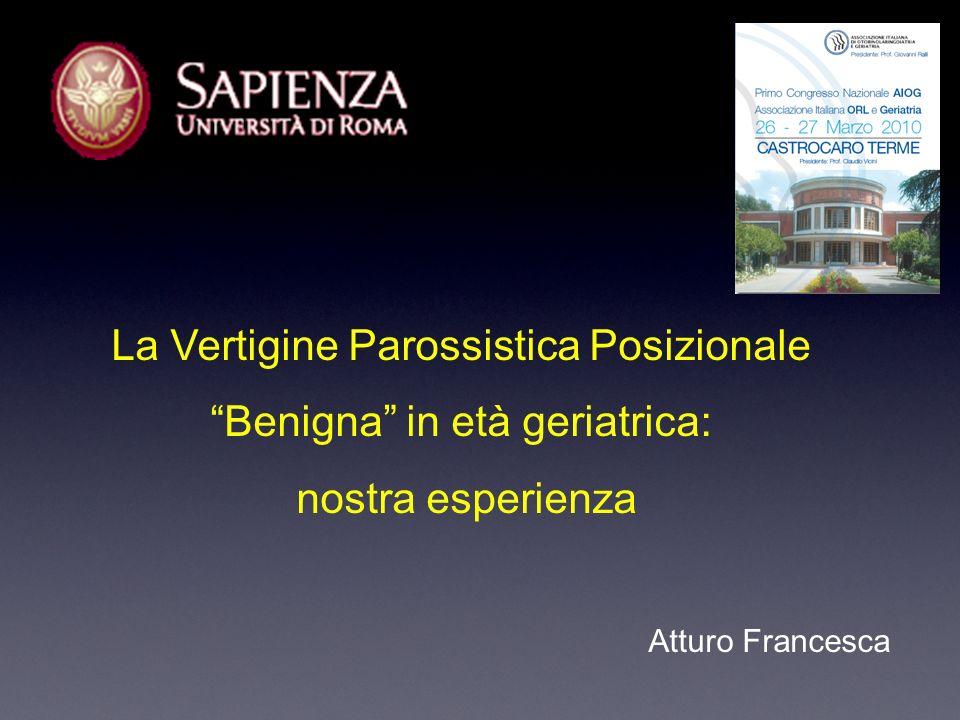 La Vertigine Parossistica Posizionale Benigna in età geriatrica: