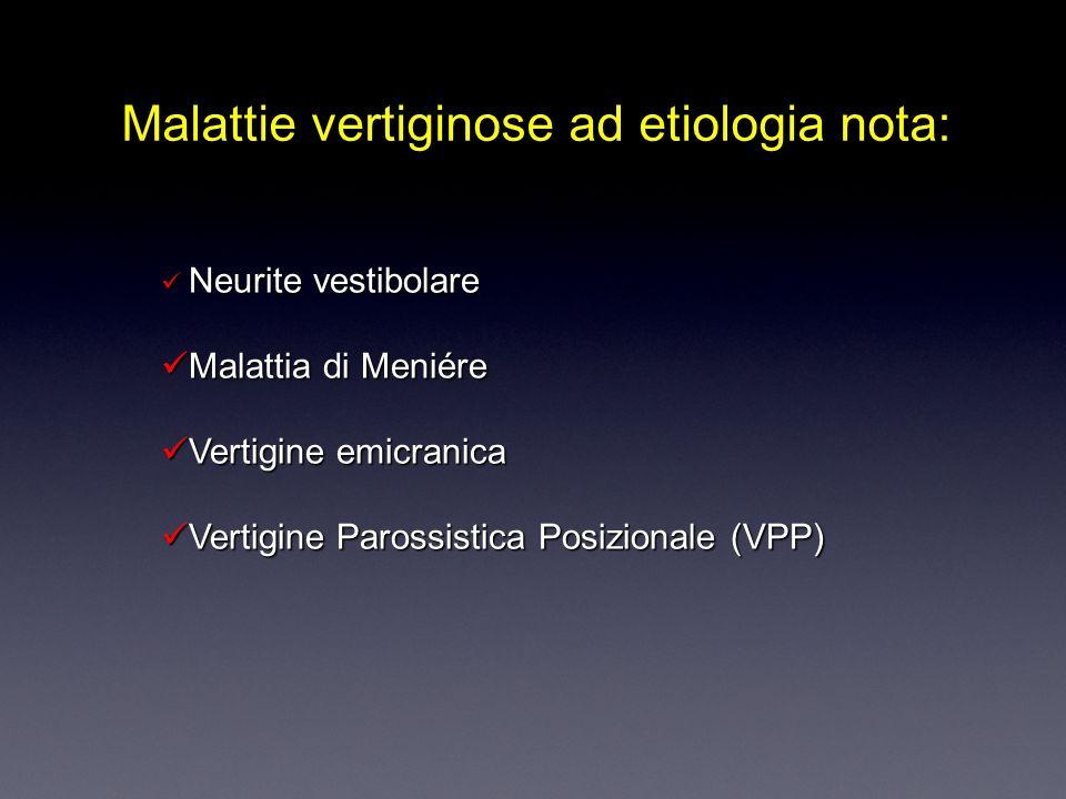 Malattie vertiginose ad etiologia nota:
