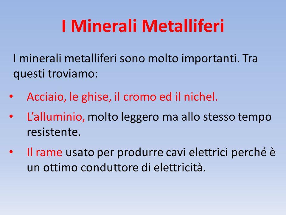 I Minerali Metalliferi