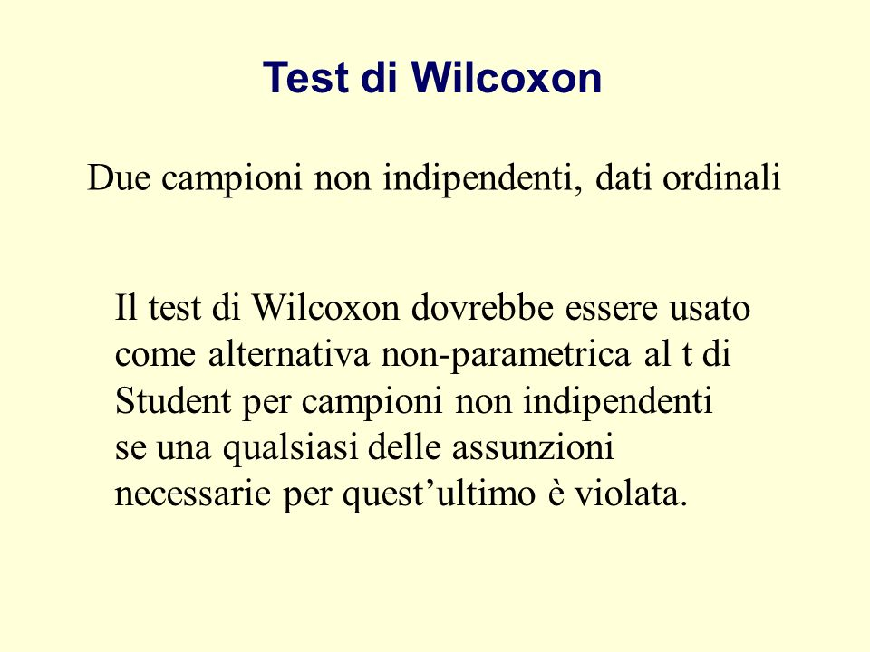 Test di Wilcoxon Due campioni non indipendenti, dati ordinali