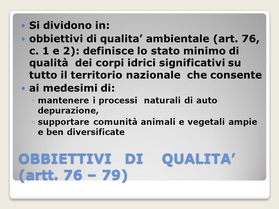 OBBIETTIVI DI QUALITA' (artt. 76 – 79)
