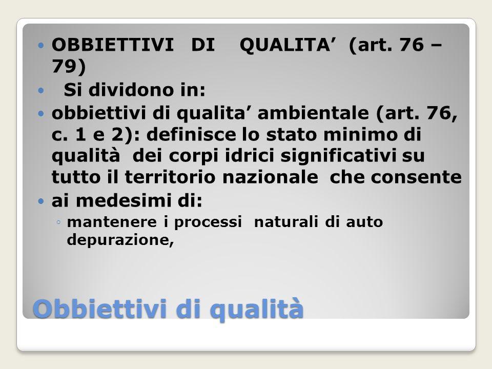 Obbiettivi di qualità OBBIETTIVI DI QUALITA' (art. 76 – 79)