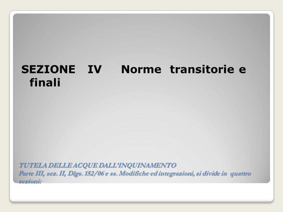 SEZIONE IV Norme transitorie e finali
