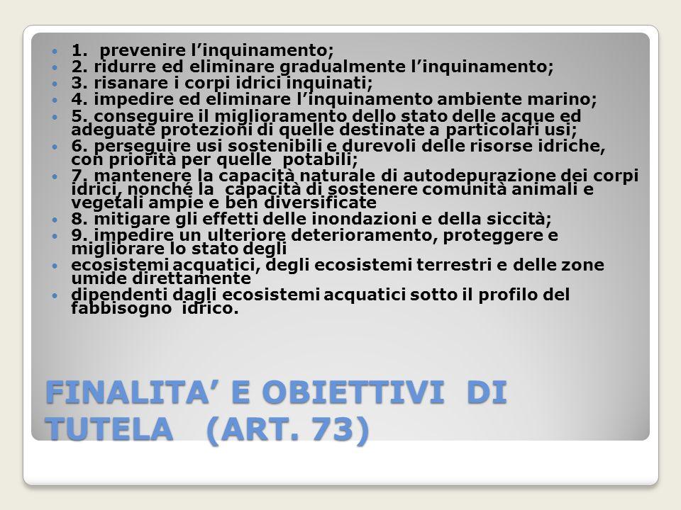 FINALITA' E OBIETTIVI DI TUTELA (ART. 73)