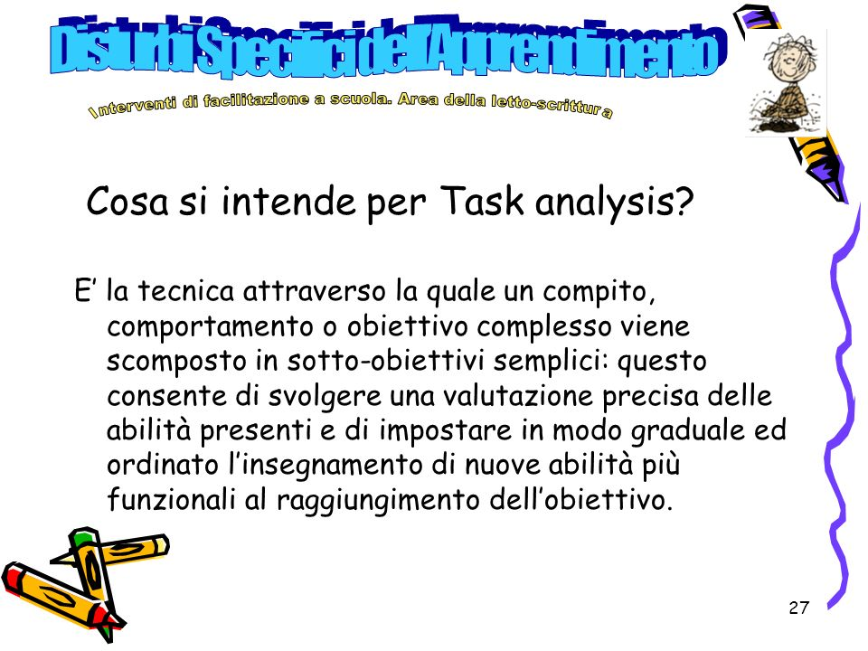 Cosa si intende per Task analysis