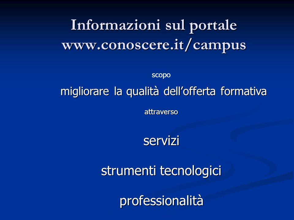 Informazioni sul portale www.conoscere.it/campus