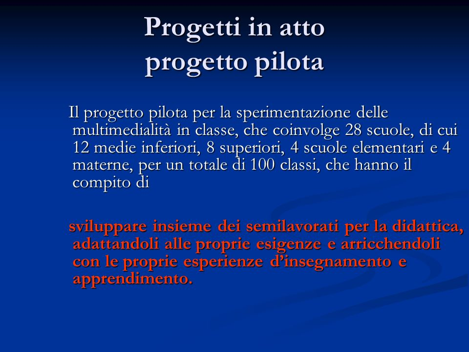 Progetti in atto progetto pilota