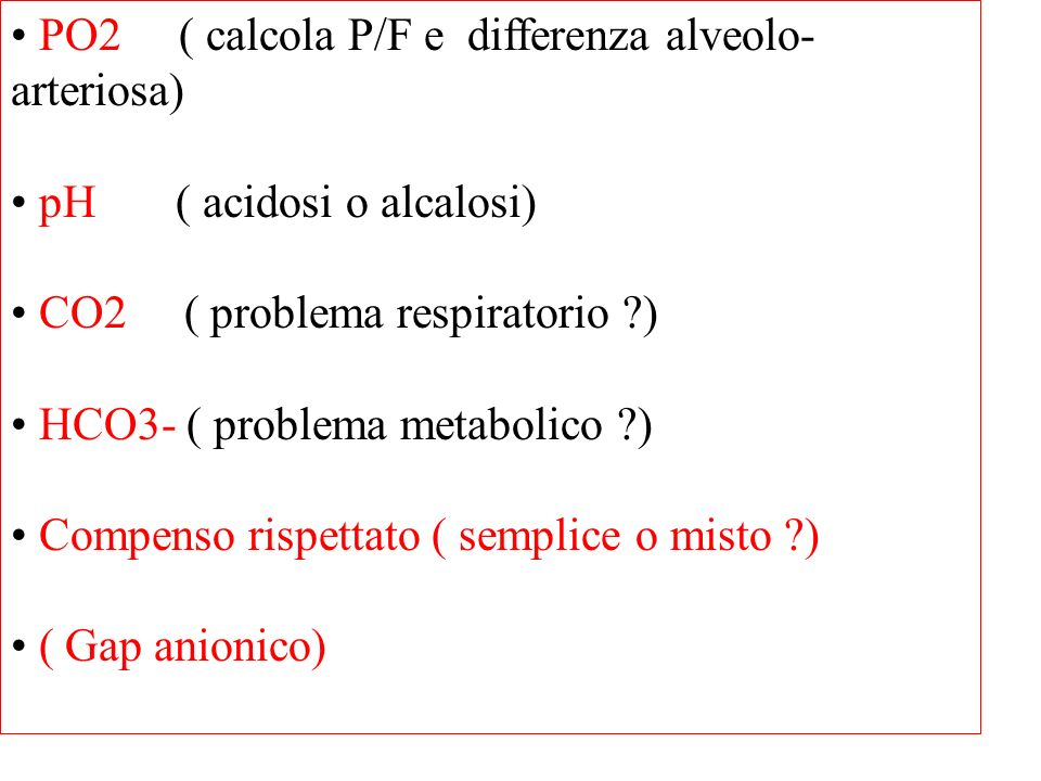PO2 ( calcola P/F e differenza alveolo-arteriosa)