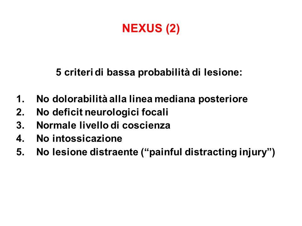 5 criteri di bassa probabilità di lesione: