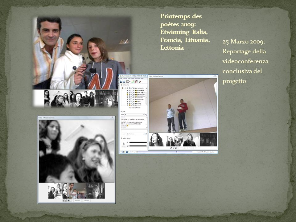 Printemps des poètes 2009: Etwinning Italia, Francia, Lituania, Lettonia