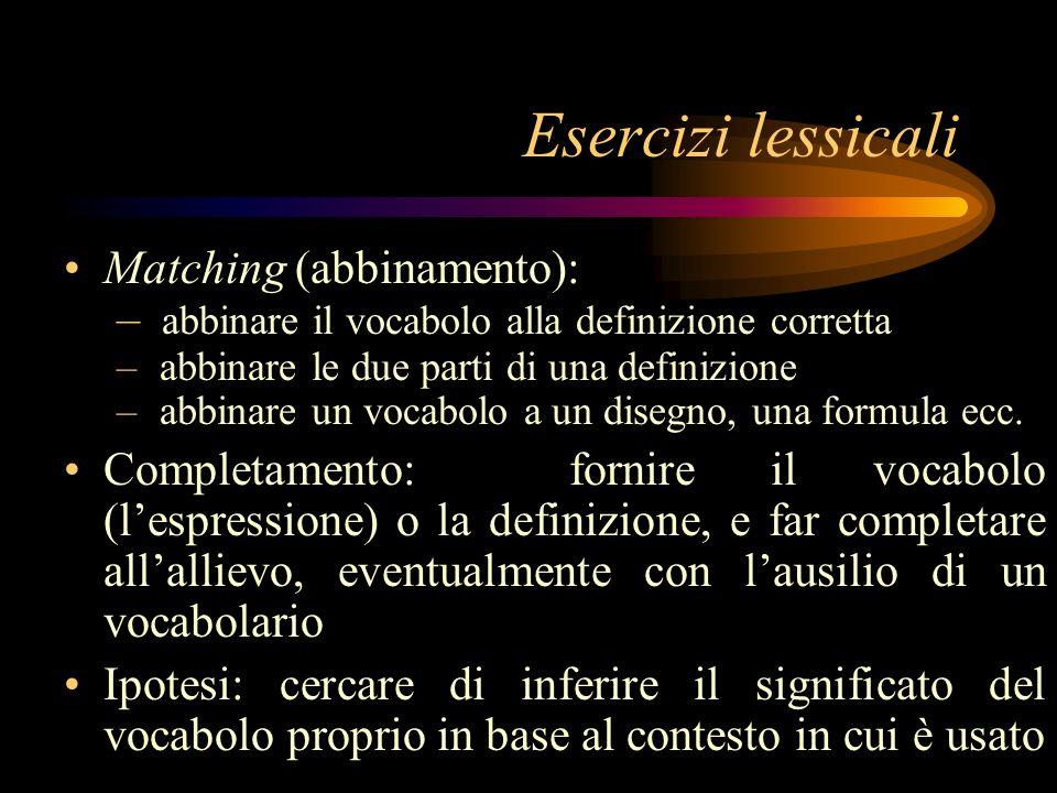 Esercizi lessicali Matching (abbinamento):