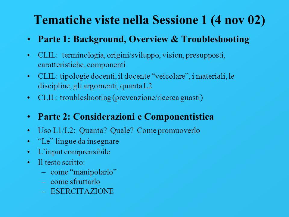 Tematiche viste nella Sessione 1 (4 nov 02)