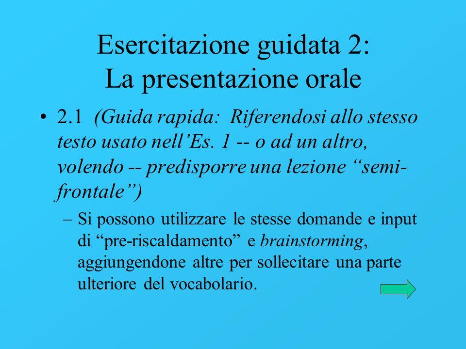 Esercitazione guidata 2: La presentazione orale