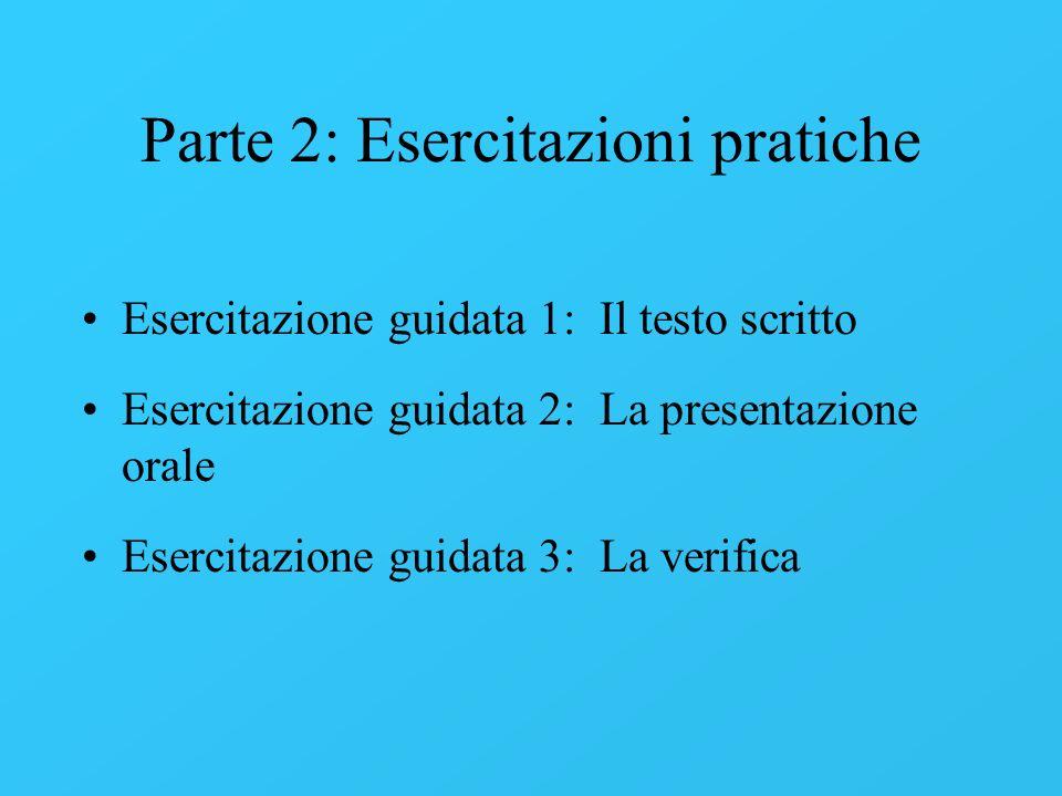 Parte 2: Esercitazioni pratiche