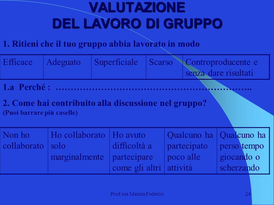 VALUTAZIONE DEL LAVORO DI GRUPPO