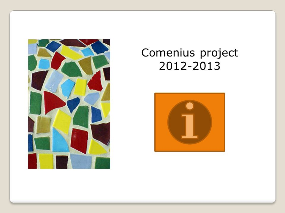 Comenius project 2012-2013