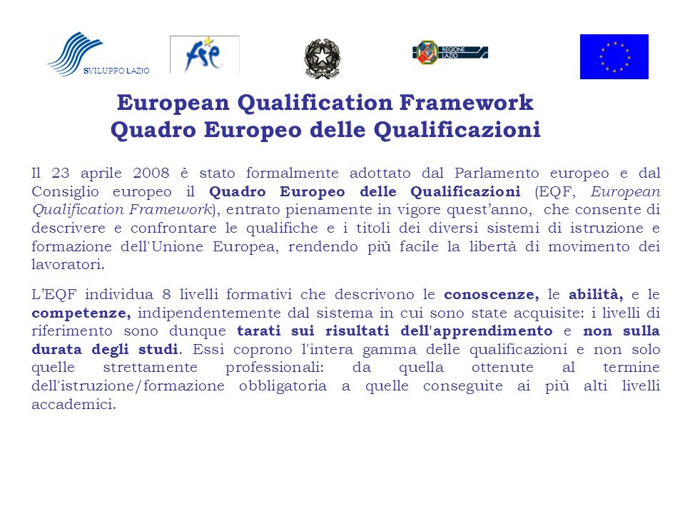 European Qualification Framework Quadro Europeo delle Qualificazioni