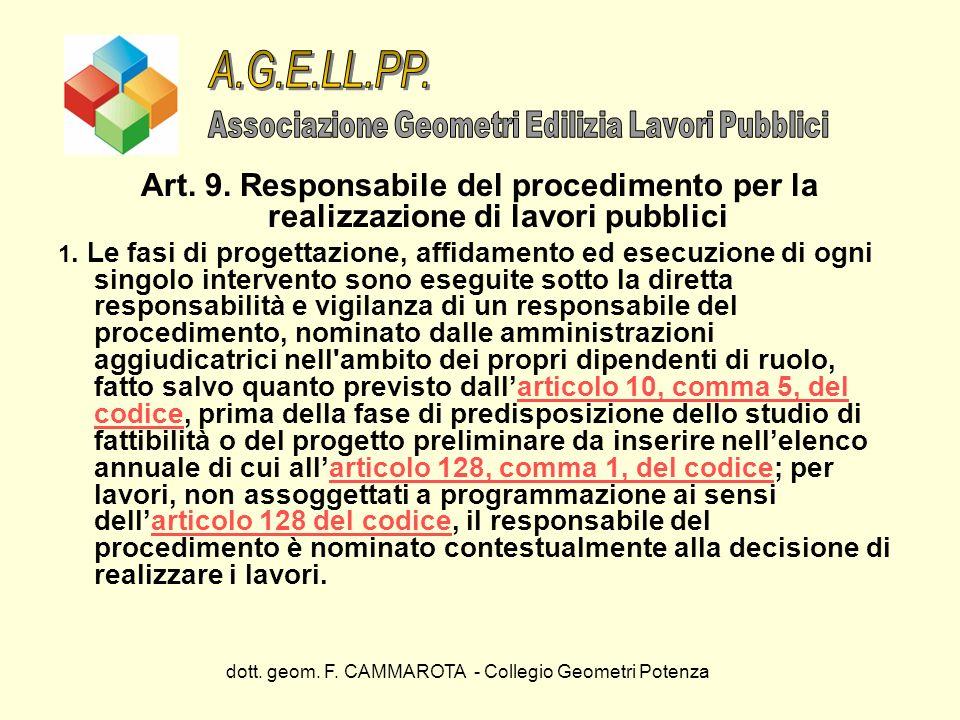 A.G.E.LL.PP. Associazione Geometri Edilizia Lavori Pubblici. Art. 9. Responsabile del procedimento per la realizzazione di lavori pubblici.