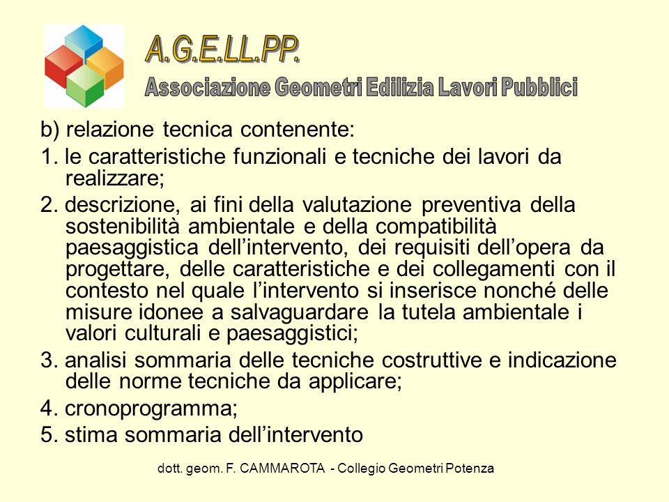 A.G.E.LL.PP. b) relazione tecnica contenente: