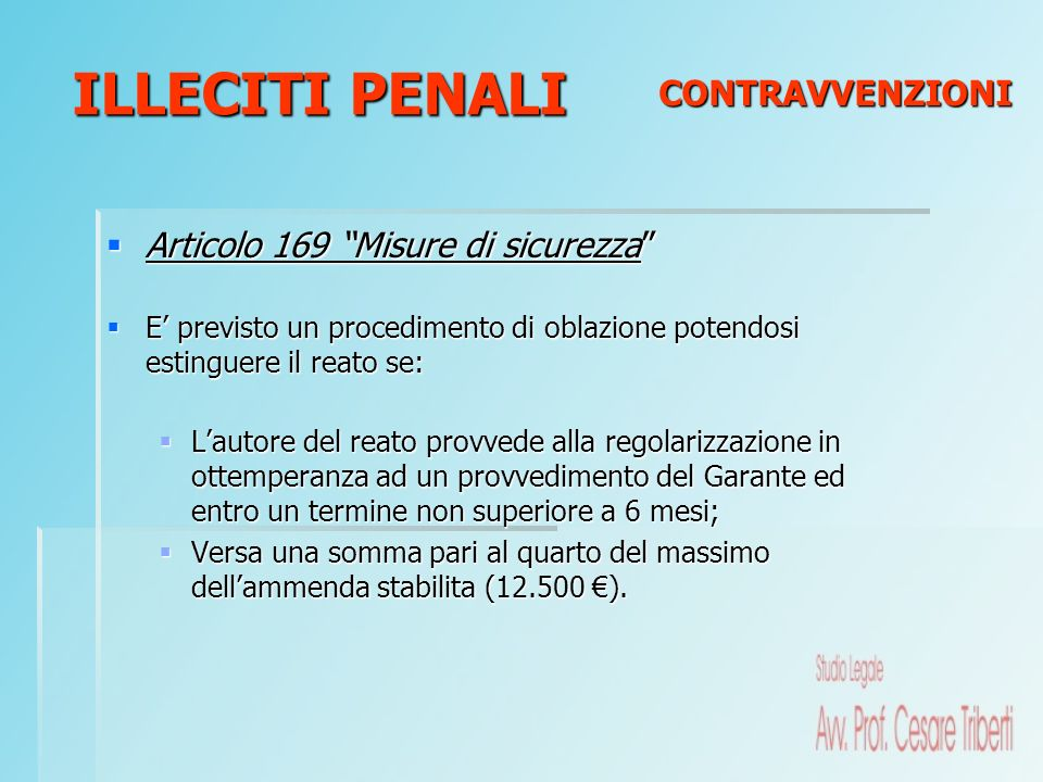 ILLECITI PENALI CONTRAVVENZIONI Articolo 169 Misure di sicurezza