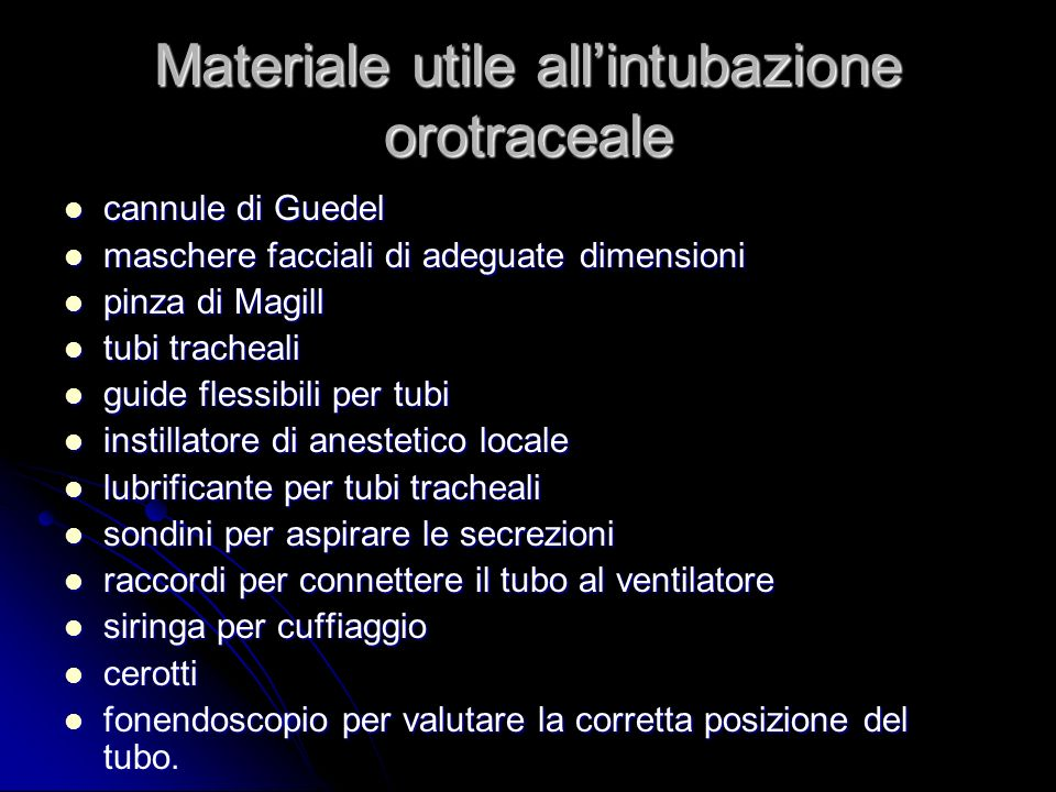 Materiale utile all'intubazione orotraceale
