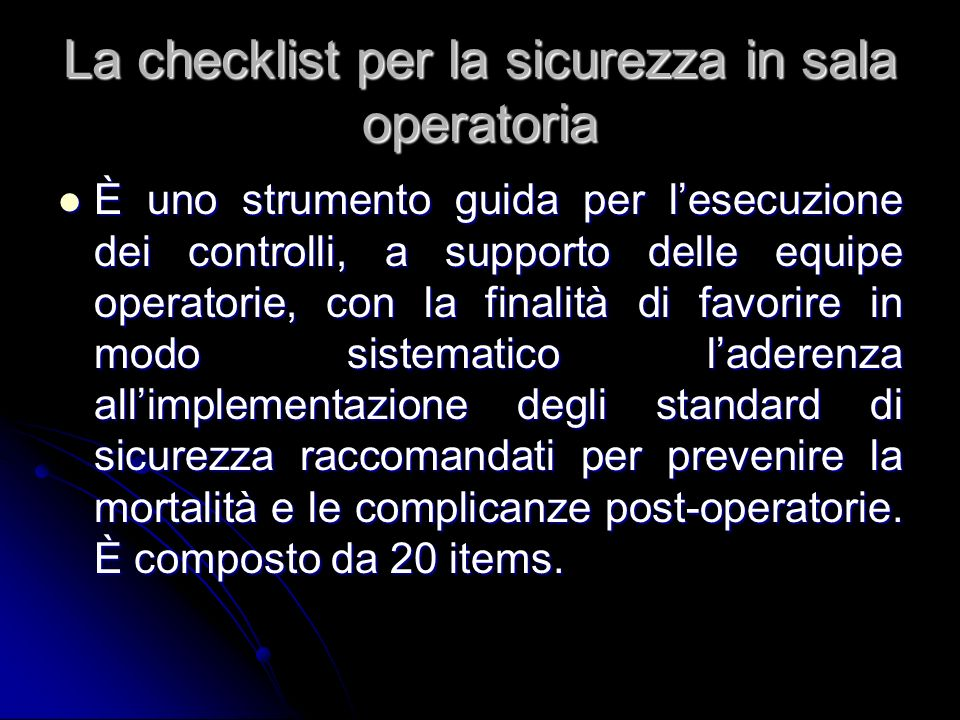 La checklist per la sicurezza in sala operatoria