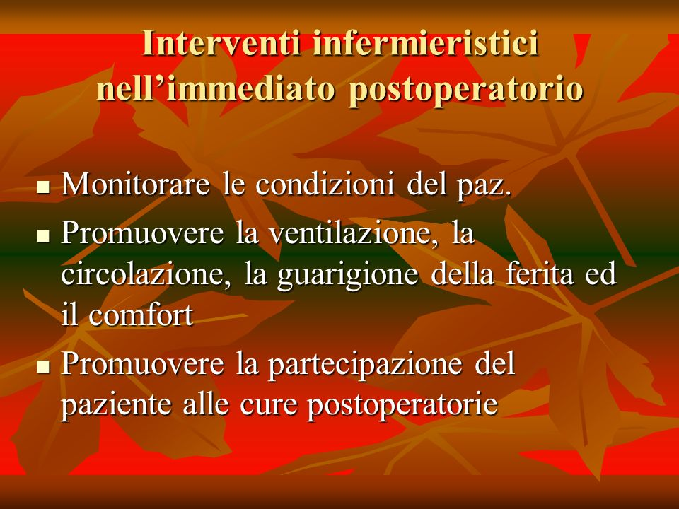 Interventi infermieristici nell'immediato postoperatorio