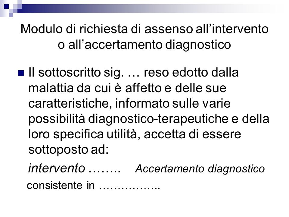 intervento …….. Accertamento diagnostico