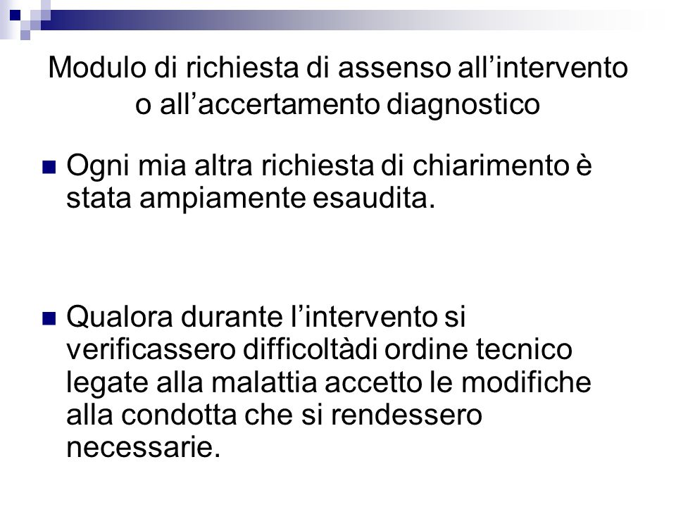 Modulo di richiesta di assenso all'intervento o all'accertamento diagnostico