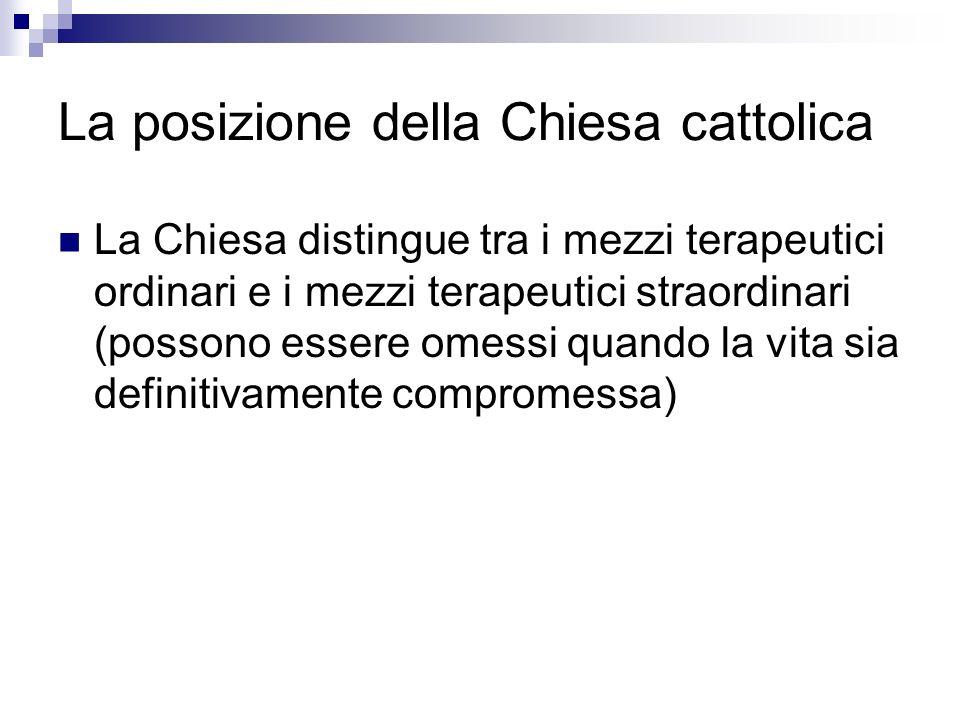 La posizione della Chiesa cattolica