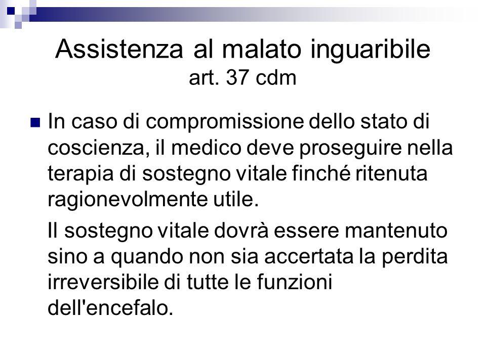 Assistenza al malato inguaribile art. 37 cdm