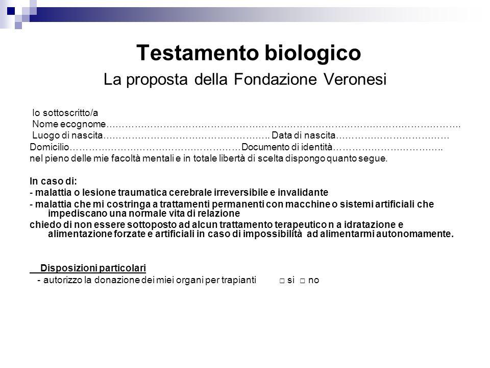 Testamento biologico La proposta della Fondazione Veronesi