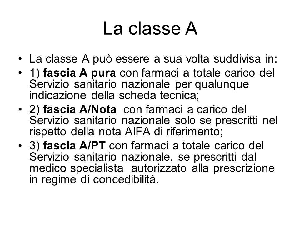 La classe A La classe A può essere a sua volta suddivisa in: