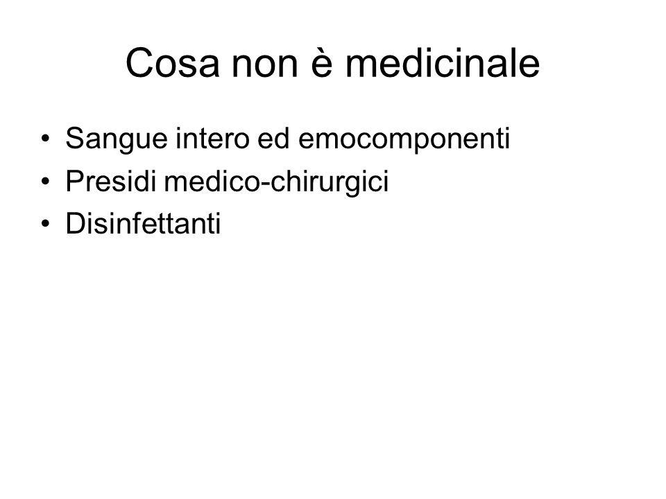 Cosa non è medicinale Sangue intero ed emocomponenti